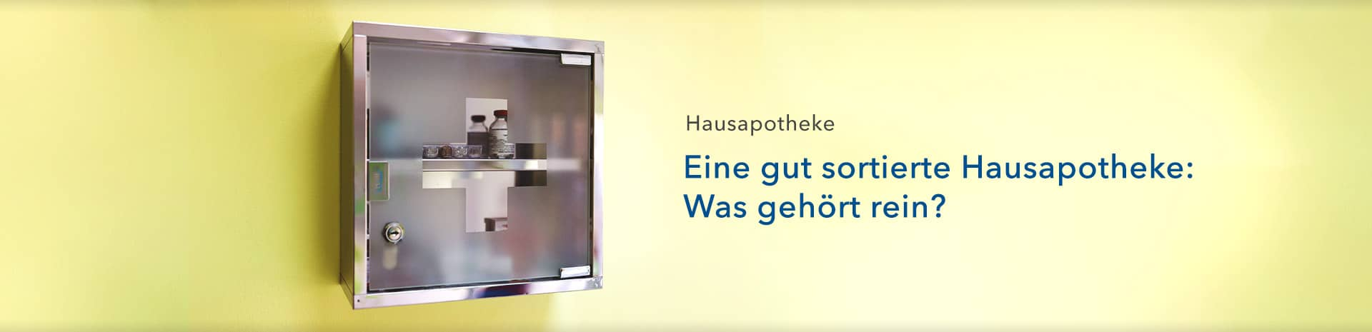 Hausapotheke - Ratgeber - shop-apotheke.com