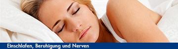 Einschlafen, Beruhigung und Nerven